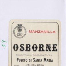 Etiquetas antiguas: OSBORNE . PUERTO DE SANTA MARÍA . MANZANILLA - , ETIQUETA VINO ORIGINAL REF 54. Lote 288715543