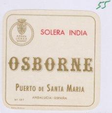 Etiquetas antiguas: OSBORNE . PUERTO DE SANTA MARÍA SOLERA INDIA - , ETIQUETA VINO ORIGINAL REF 55. Lote 288715773