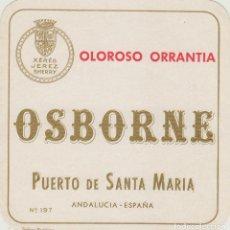 Etiquetas antiguas: OSBORNE . PUERTO DE SANTA MARÍA OLOROSO ORRANTIA - , ETIQUETA VINO ORIGINAL REF 55. Lote 288715813