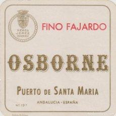 Etiquetas antiguas: OSBORNE . PUERTO DE SANTA MARÍA FINO FAJARDO - , ETIQUETA VINO ORIGINAL REF 55. Lote 288715848