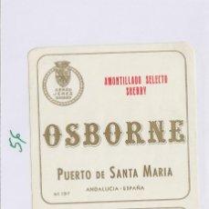 Etiquetas antiguas: OSBORNE . PUERTO DE SANTA MARÍA AMONTILLADO SELECTO SHERRY - , ETIQUETA VINO ORIGINAL REF 56. Lote 288715993