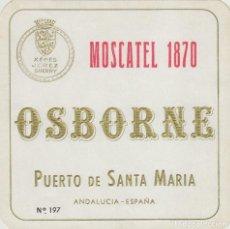 Etiquetas antiguas: OSBORNE . PUERTO DE SANTA MARÍA , MOSCATEL 1870 - , ETIQUETA VINO ORIGINAL REF 56. Lote 288716203