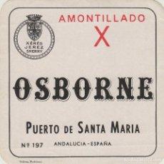 Etiquetas antiguas: OSBORNE . PUERTO DE SANTA MARÍA , AMONTILLADO X - , ETIQUETA VINO ORIGINAL REF 57. Lote 288716338