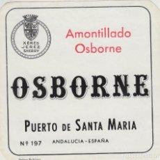 Etiquetas antiguas: OSBORNE . PUERTO DE SANTA MARÍA , AMONTILLADO OSBORNE - , ETIQUETA VINO ORIGINAL REF 57. Lote 288716393
