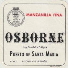 Etiquetas antiguas: OSBORNE . PUERTO DE SANTA MARÍA , MANZANILLA FINA - , ETIQUETA VINO ORIGINAL REF 57. Lote 288716428