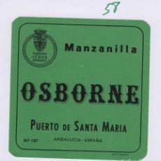 Etiquetas antiguas: OSBORNE . PUERTO DE SANTA MARÍA , MANZANILLA - , ETIQUETA VINO ORIGINAL REF 58. Lote 288716468