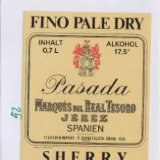 Etiquetas antiguas: MARQUÉS DEL REAL TESORO . JEREZ REAL FINO PALE DRY PASADA . ETIQUETA DE VINO REF 52. Lote 289741923