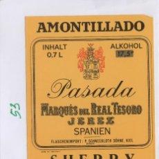 Etiquetas antiguas: MARQUÉS DEL REAL TESORO . JEREZ REAL AMONTILLADO PASADA . ETIQUETA DE VINO REF 53. Lote 289741978