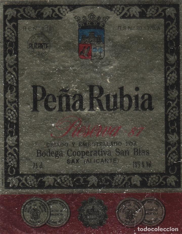 ALICANTE - PEÑA RUBIA , SAN BLAS . ETIQUETA DE VINO REF 19 (Coleccionismo - Etiquetas)
