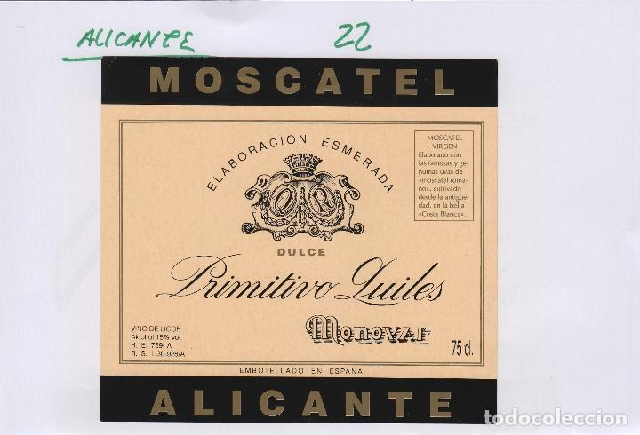 ALICANTE - MOSCATEL PRIMITIVO QUILES , MONOVAR . ETIQUETA DE VINO REF 22 (Coleccionismo - Etiquetas)