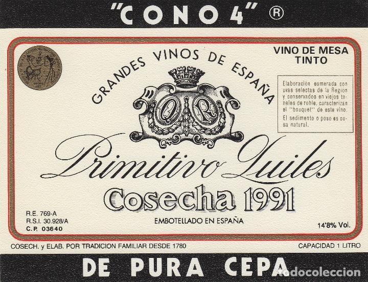 ALICANTE - CONO 4 COSECHA 1991 , PRIMITIVO QUILES , MONOVAR . ETIQUETA DE VINO REF 22 (Coleccionismo - Etiquetas)