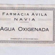 Etiquetas antiguas: ETIQUETA FARMACIA AVILA NAVIA. AGUA OXIGENADA. ABONAMOS 25 CTS POR LOS ENVASES VACIOS. 14 X 8,50 CM. Lote 295507443