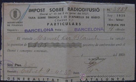 GUERRA CIVIL-IMPOST SOBRE RADIODIFUSIÓ-GENER 1938-GENERALITAT DE CATALUNYA. (Coleccionismo - Documentos - Facturas Antiguas)