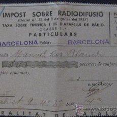 Facturas antiguas: GUERRA CIVIL-IMPOST SOBRE RADIODIFUSIÓ-GENER 1938-GENERALITAT DE CATALUNYA.. Lote 24001733