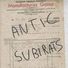 Facturas antiguas: FACTURA ANTIGUA.MANUFACTURAS GAMA. GASPAR AGUILO ANDREU. CIUTADELLA. MENORCA. CIUDADELA.ANY 1943. . Lote 16962173