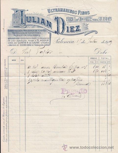 ULTRAMARINOS, FÁBRICA DE CHOCOLATES SAN ANTOLÍN, JULIÁN DÍEZ, PALENCIA, 1919 (Coleccionismo - Documentos - Facturas Antiguas)