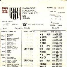 Facturas antiguas: ** PA226 - FACTURA PARADOR NACIONAL DEL VALLE DE ARAN - 1973. Lote 24672949