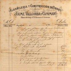 Facturas antiguas: FACTURA MANUSCRITA - ALBAÑILERIA Y CONSTRUCCIÓN DE OBRAS JAIME VALLCORBA Y CAMPMANY - AÑO 1893. Lote 26444304