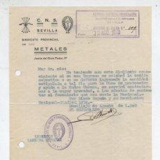 Facturas antiguas: CARTA C.N.S. SEVILLA. SINDICATO PROVINCIAL DE METALES. AGOSTO DE 1940.. Lote 26612547