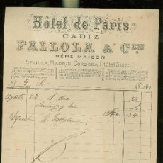 Facturas antiguas: FACTURA. HOTEL DE PARIS. CADIZ. PALLOLA & CIE. HOTEL SUIZO. MEME MAISON. . Lote 28755951
