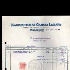 Facturas antiguas: FACTURA. VALLADOLID. MANUFACTURAS GARCIA LOBATO. FABRICA TEJIDOS ALGODON. 1954.. Lote 29656605