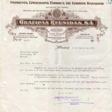 Facturas antiguas: FACTURA. IMPRENTA LITOGRAFIA FRABRICA DE LIBROS RAYADOS. GRAFICAS REUNIDAS. MADRID. . Lote 30773302