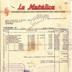 Facturas antiguas: FACTURA LA METALICA, BILBAO 1957. Lote 30976746