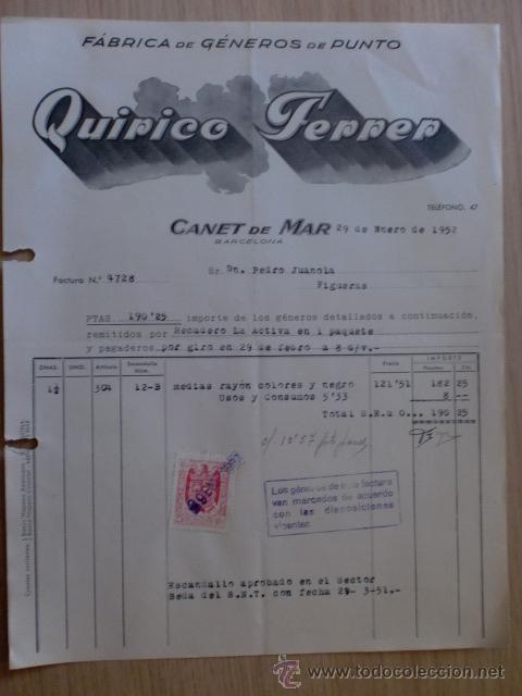 FACTURA. BARCELONA, CANET DE MAR. FEBRERO 1952. QUIRICO FERRER. FABRICA DE GENEROS DE PUNTO. (Coleccionismo - Documentos - Facturas Antiguas)