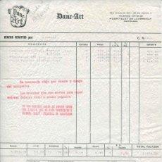Facturas antiguas: FACTURA DE DANE-ART - S.A. - HOSPITALET DE LLOBREGAT - BARCELONA AÑO 1978. Lote 31832463