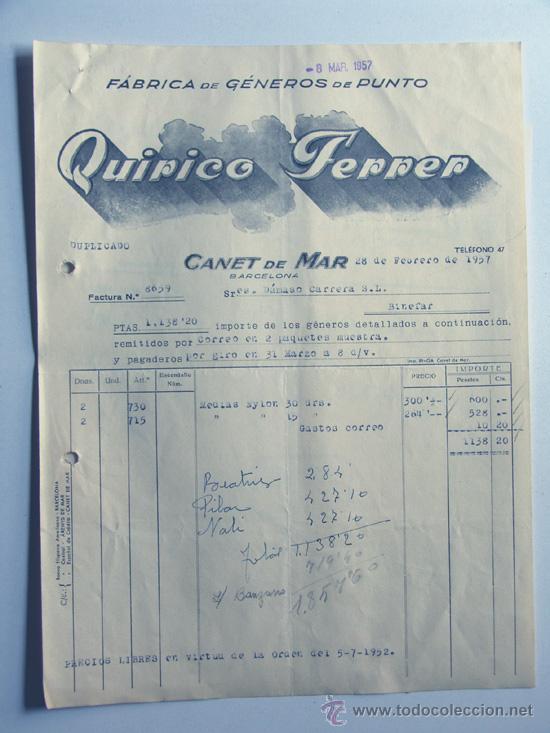 CANET DE MAR / FACTURA QUIRICO FERRER -FABRICA DE GENEROS DE PUNTO / BARCELONA 1957 (Coleccionismo - Documentos - Facturas Antiguas)