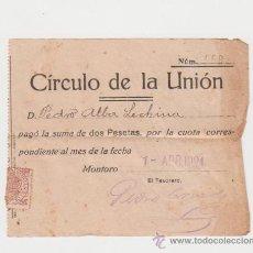 Facturas antiguas: CUOTA CÍRCULO DE LA UNIÓN MONTORO (CÓRDOBA) 1 ABRIL 1924. Lote 34018503