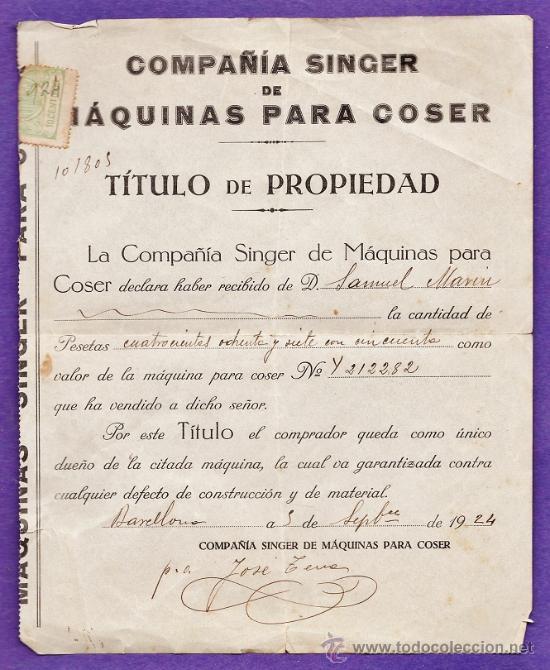 TITULO DE PROPIEDAD - SINGER - MAQUINAS DE COSER - SAMUEL MARIN - BARCELONA - AÑO 1924 (Coleccionismo - Documentos - Facturas Antiguas)