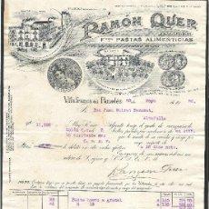 Facturas antiguas: FACTURA RAMON QUER AÑO 1926 VILAFRANCA DEL PENEDES PASTAS ALIMENTICIAS . Lote 35912754