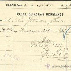 Facturas antiguas: FACTURA DE VIDAL QUADRAS HERMANOS. BARCELONA. 1899. Lote 37214368