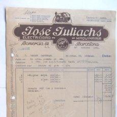Facturas antiguas: FACTURA / ELECTRICIDAD - MAQUINARIA / JOSE JULIACHS / BARCELONA 1941. Lote 39205486