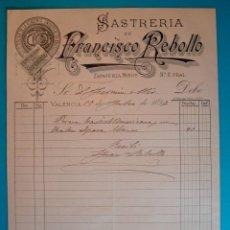Facturas antiguas: FACTURA AÑO 1896 SASTRERIA DE FRANCISCO REBOLLO VALENCIA. Lote 40570450
