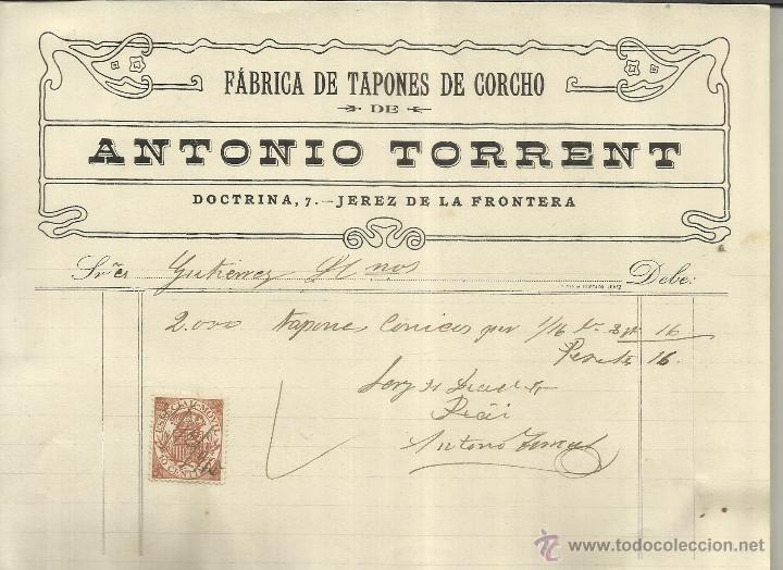 FACTURA DE ANTONIO TORRENT. FÁBRICA DE TAPONES DE CORCHO. JEREZ DE LA FRONTERA. CÁDIZ. 1915 (Coleccionismo - Documentos - Facturas Antiguas)