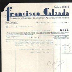 Facturas antiguas: FACTURA. FRANCISCO CALZADA. MAQUINARIA INDUSTRIAL. BARCELONA. 1936. Lote 43089274
