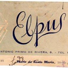 Facturas antiguas: MEMBRETE DE FACTURA. ELPUS. PUERTO DE SANTA MARÍA. . Lote 47695612