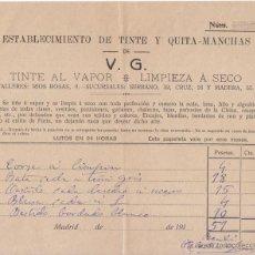 Facturas antiguas: FACTURA. ESTABLECIMIENTO DE TINTE Y QUITAMANCHAS DE V. G. MADRID 191?. Lote 50620924