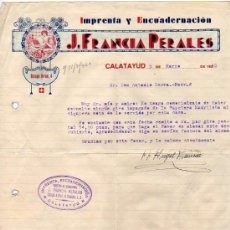Facturas antiguas: FACTURA. IMPRENTA Y ENCUADERNACION. J. FRANCIA PERALES. ZARAGOZA. FIRMA PROPIETARIO. CALATAYUD.. Lote 51599569