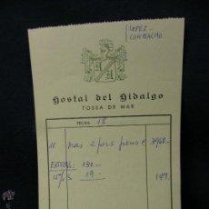 Facturas antiguas: FACTURA HOSTAL DEL HIDALGO TOSSA DEL MAR GERONA 4109 PTAS 17X11CMS LOPEZ CORBACHO. Lote 52528842