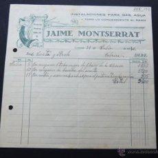 Faturas antigas: FACTURA / INSTALACIONES PARA GAS Y AGUA / JAIME MONTSERRAT / TARRASA - TERRASA 1940. Lote 54105492