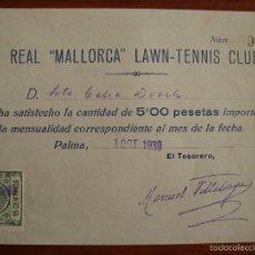 Facturas antiguas: RESGUARDO FACTURA REAL MALLORCA LAWN TENNIS CLUB. PALMA DE MALLORCA. 1930.. Lote 56148759