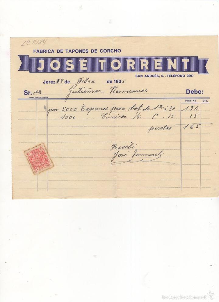 FACTURA. JOSE TORRENT, FABRICA DE TAPONES DE CORCHO, JEREZ, 1935. (Coleccionismo - Documentos - Facturas Antiguas)