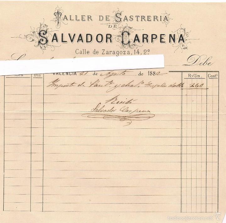 VALENCIA - 1882 - TALLER DE SASTRERIA - SALVADOR CARPENA - SIGLO XIX (Coleccionismo - Documentos - Facturas Antiguas)