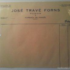 Facturas antiguas: FACTURA EN BLANCO JOSEP TRAVÉ FORNS -VINOS --VILAFRANCA PENEDES-PANADES AÑOS 40. Lote 58156850
