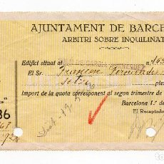 Facturas antiguas: AJUNTAMENT DE BARCELONA. 1936. ARBITRI SOBRE INQUILINAT. CONTRIBUCION DE INQUILINATO. CATALAN. Lote 62450448