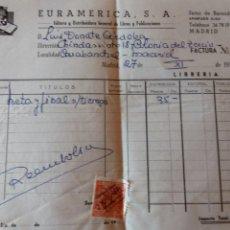 Facturas antiguas: ANTIGUA FACTURA DE EUROAMERICA EDITORA Y DISTRIBUIDORA DE LIBROS 1956. SELLO DE 25 CÉNTIMOS. 20X15CM. Lote 71474442