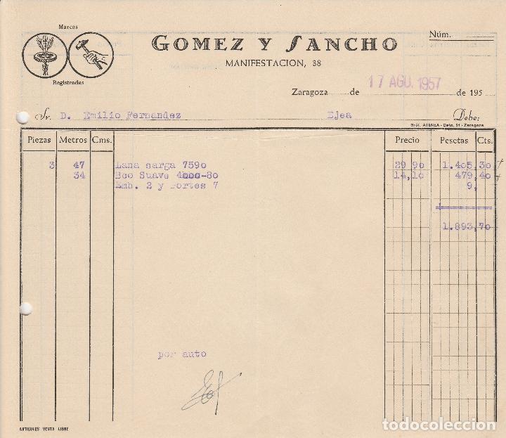FACTURA. GOMEZ Y SANCHO. ZARAGOZA 1957. (Coleccionismo - Documentos - Facturas Antiguas)